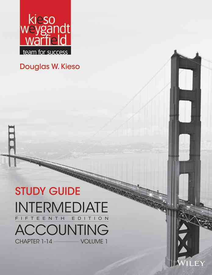 Intermediate Accounting By Kieso, Donald E./ Weygandt, Jerry J./ Warfield, Terry D. [Study Guide Edition]